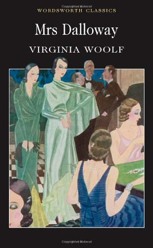 Mrs. Dalloway (Wordsworth Classics)