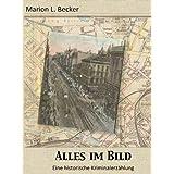 """Alles im Bild: Viktor von Trutzens erster Fallvon """"Marion L. Becker"""""""