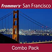 Frommer's San Francisco Combo Pack: Best of San Francisco & Waterfront Walking Tour | [Myka Del Barrio]