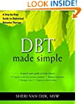 DBT Made Simple: A Step-by-Step Guide...