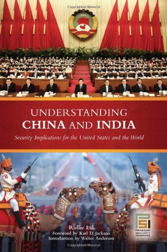 Understanding China and India: Security Implications for the United States and the World (Praeger Security International