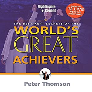 The Best Kept Secrets of World's Greatest Achievers Speech