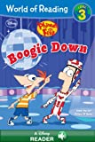 World of Reading Phineas and Ferb: Boogie Down