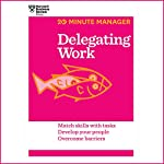 Delegating Work |  Harvard Business Review