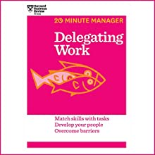 Delegating Work (       UNABRIDGED) by Harvard Business Review Narrated by James Edward Thomas