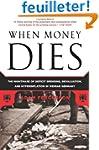 When Money Dies: The Nightmare of Def...