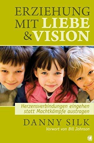 Loving Our Kids on Purpose (German)  [Silk, Danny] (Tapa Blanda)