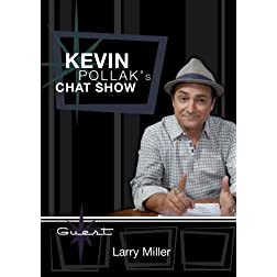 Kevin Pollak's Chat Show - Larry Miller