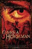 Comes A Horseman: A Novel