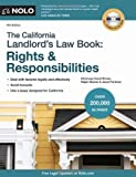 The California Landlord's Law Book: Rights & Responsibilities 14th (fourteenth) Edition by Brown Attorney, David, Warner Attorney, Ralph, Portman Attor published by NOLO (2011)