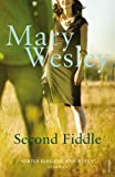 Second Fiddle (0099513064) by Wesley, Mary
