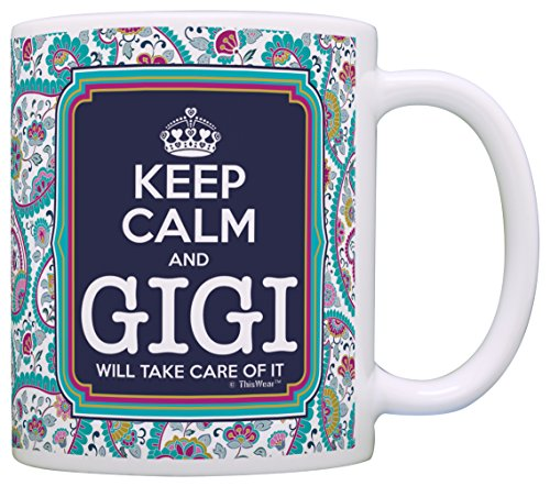 Keep Calm Gigi Will Take Care of It Gift Coffee Mug Tea Cup Paisley (Paisley Coffee Mug compare prices)