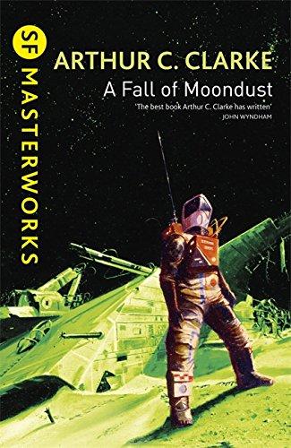 A Fall of Moondust (S.F. MASTERWORKS)