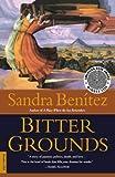 Bitter Grounds: A Novel
