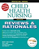 img - for Child Health Nursing, 2nd (Prentice-Hall Nursing Reviews & Rationales) book / textbook / text book