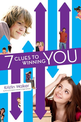 Book I Covet: Seven Clues to Winning You by Kristin Walker