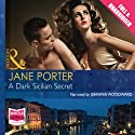 A Dark Sicilian Secret Audiobook by Jane Porter Narrated by Jennifer Woodward