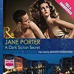 A Dark Sicilian Secret | Jane Porter
