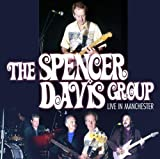 echange, troc SPENCER DAVIS GROUP - Live In Manchester