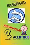 img - for Trabalenguas, adivinanzas y acertijos (Spanish Edition) book / textbook / text book