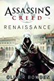 Oliver Bowden Assassin's Creed. Renaissance