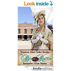 The Bride Raffle: Book Two (Western Mail Order Brides 2)