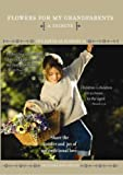 Power of Flowers: Flowers for My Grandparents [DVD] [Import]