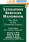 Litigation Services Handbook: The Rol...