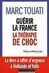Gu�rir la France, la th�rapie de choc