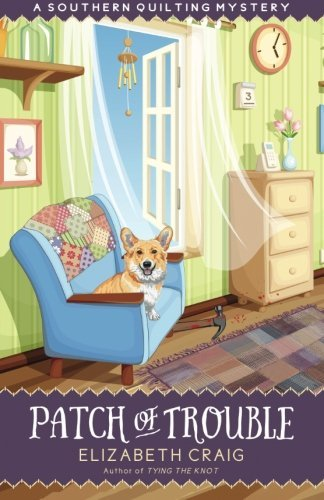 Patch of Trouble (A Southern Quilting Mystery) (Volume 6)