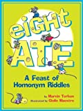 Eight Ate: A Feast of Homonym Riddles (0613775279) by Terban, Marvin