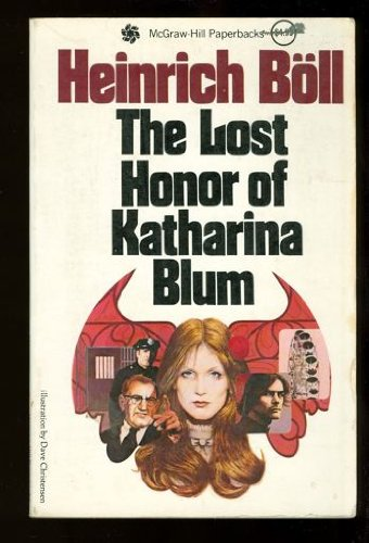 a story for the underdog in the lost honour of katharina blum by heinrich boll Buy the lost honour of katharina blum die verlorene ehre der katharina blum by heinrich boll paperback £904 this story has lost nothing of its social.