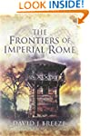 The Frontiers of Imperial Rome