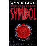 """Das verlorene Symbol: Thrillervon """"Dan Brown"""""""