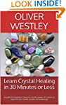 Learn Crystal Healing in 30 Minutes o...