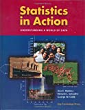Statistics in Action: Understanding a World of Data (1931914273) by Watkins, Ann E.