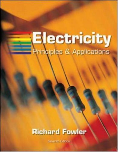 Electricity: Principles and Applications with Simulation...