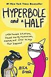 Hyperbole and a Half: Unfortunate Sit…