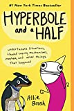 Image of Hyperbole and a Half: Unfortunate Situations, Flawed Coping Mechanisms, Mayhem, and Other Things That Happened