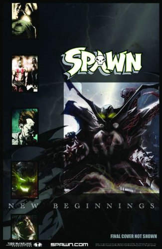 Spawn: New Beginnings Volume 1 (Spawn: New Beginings)