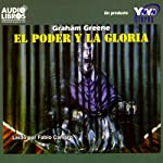 El Poder y la Gloria [The Power and the Glory] | Graham Greene