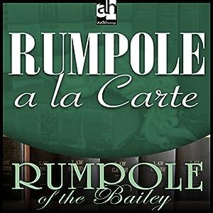 Rumpole a la Carte Audiobook