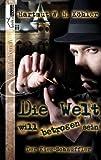 img - for Die Welt will betrogen sein book / textbook / text book