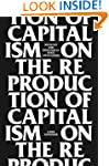On The Reproduction Of Capitalism: Id...