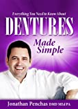 dentures made simple (dentistry made simple Book 2)