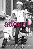 img - for The It Girl #8: Adored book / textbook / text book