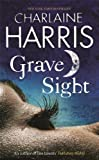 Charlaine Harris Grave Sight (Harper Connelly 1)