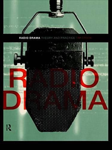 Radio Drama: Theory and Practice