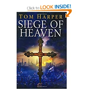 Siege Of Heaven - Tom Harper