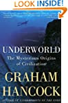 Underworld: The Mysterious Origins of...